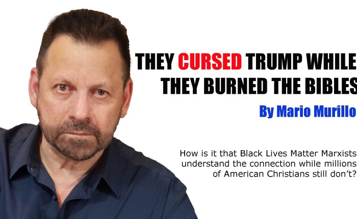 THEY CURSED TRUMP WHILE THEY BURNED THEBIBLES